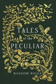 Tales of the Peculiar, Hardback Book