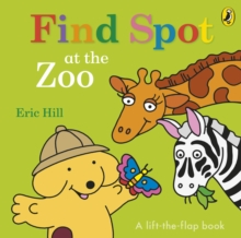Find Spot at the Zoo, Board book Book