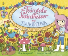The Fairytale Hairdresser and Thumbelina, Paperback / softback Book