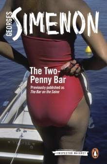 The Two-Penny Bar : Inspector Maigret #11, Paperback Book
