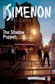 The Shadow Puppet : Inspector Maigret #12, Paperback Book