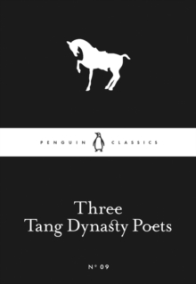 Three Tang Dynasty Poets, Paperback Book