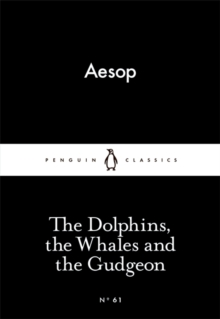 The Dolphins, the Whales and the Gudgeon, Paperback Book