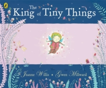 The King of Tiny Things, Paperback Book