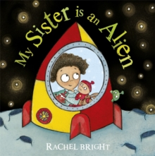 My Sister is an Alien!, Paperback Book