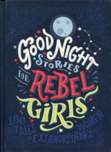 Good Night Stories for Rebel Girls, Hardback Book