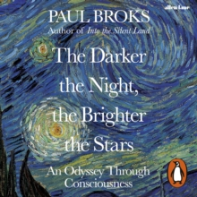 The Darker the Night, the Brighter the Stars : A Neuropsychologist s Odyssey, eAudiobook MP3 eaudioBook