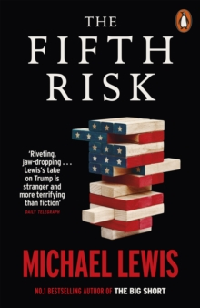 The Fifth Risk : Undoing Democracy, Paperback / softback Book