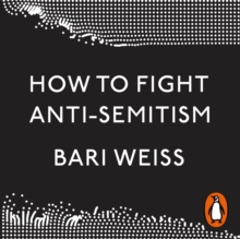 How to Fight Anti-Semitism, eAudiobook MP3 eaudioBook