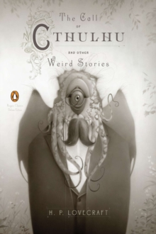 The Call of Cthulhu and Other Weird Stories (Penguin Classics Deluxe Edition), Paperback Book