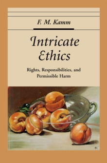 Intricate Ethics : Rights, Responsibilities, and Permissable Harm