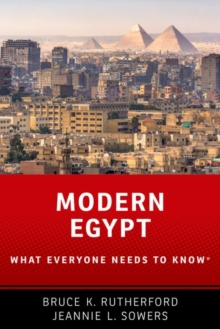 Modern Egypt : What Everyone Needs to Know (R), Hardback Book