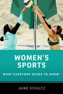 Women's Sports : What Everyone Needs to Know (R), Hardback Book