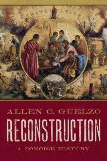 Reconstruction: A Concise History, Hardback Book