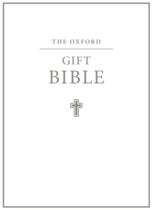 The Oxford Gift Bible : Authorized King James Version, Leather / fine binding Book