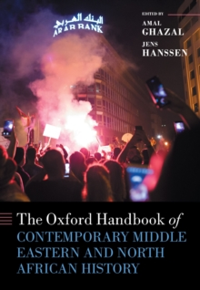 The Oxford Handbook of Contemporary Middle Eastern and North African History