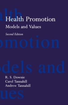 Health Promotion: Models and Values, Paperback Book