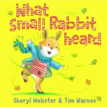What Small Rabbit Heard, Paperback Book