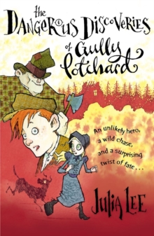 The Dangerous Discoveries of Gully Potchard, Paperback Book