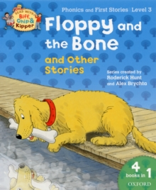 Oxford Reading Tree Read with Biff, Chip, and Kipper: Floppy and the Bone and Other Stories (level 3), Paperback Book
