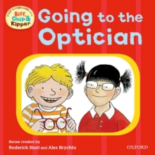 Oxford Reading Tree: Read With Biff, Chip & Kipper First Experiences Going to the Optician, Paperback Book
