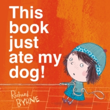 This Book Just Ate My Dog!, Paperback Book