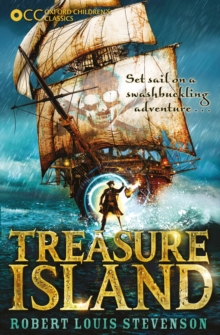 Oxford Children's Classics: Treasure Island, Paperback Book