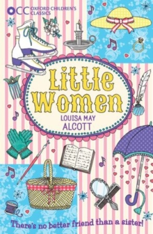 Oxford Children's Classics: Little Women, Paperback Book