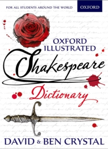 Oxford Illustrated Shakespeare Dictionary, Paperback Book