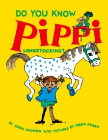 Do You Know Pippi Longstocking?, Paperback Book
