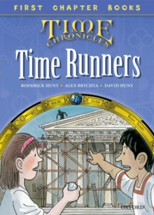 Oxford Reading Tree Read with Biff, Chip and Kipper: Level 11 First Chapter Books: The Time Runners, Hardback Book