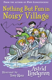 Nothing But Fun in Noisy Village, Paperback Book