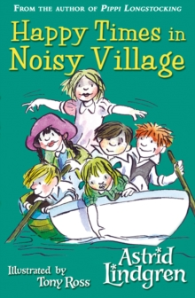 Happy Times in Noisy Village, Paperback Book
