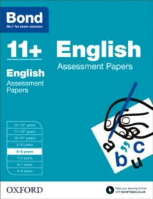 Bond 11+: English: Assessment Papers : 8-9 Years, Paperback Book
