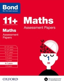 Bond 11+: Maths: Assessment Papers : 6-7 Years, Paperback Book