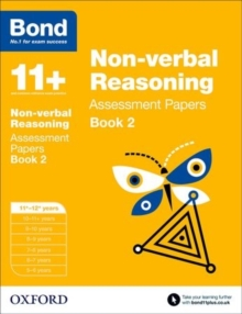 Bond 11+: Non-verbal Reasoning: Assessment Papers : 11+-12+ years Book 2, Paperback Book