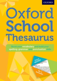 Oxford School Thesaurus : All round writing support for children aged 10+, Mixed media product Book