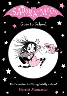 Isadora Moon Goes to School, Paperback Book