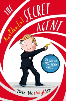 The Accidental Secret Agent, Paperback Book