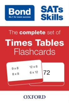 Bond SATs Skills: The complete set of Times Tables Flashcards, Cards Book