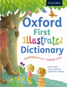 Oxford First Illustrated Dictionary : Beautifully illustrated first dictionary, perfect for sharing, Paperback Book