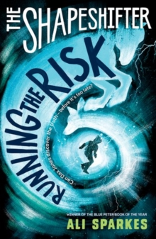 The Shapeshifter: Running the Risk, Paperback / softback Book