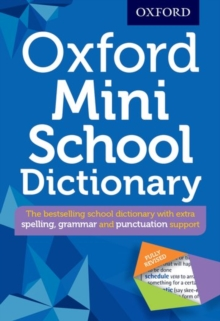 Oxford Mini School Dictionary : Pocket-sized edition of the UK's bestselling dictionary for children aged 10+, Mixed media product Book