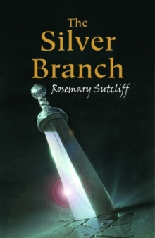 The Silver Branch, Paperback Book