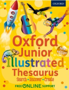 Oxford Junior Illustrated Thesaurus : Accessible, fun and colourful, for children aged 7+, Mixed media product Book