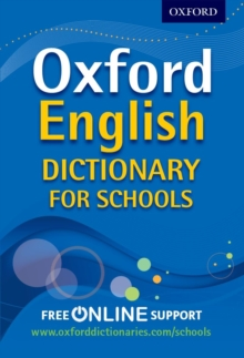 Oxford English Dictionary for Schools : The best secondary school dictionary for all round language support, Mixed media product Book