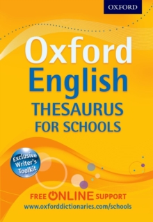 Oxford English Thesaurus for Schools : The best secondary school thesaurus for all round writing support, Mixed media product Book