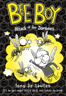 Bee Boy: Attack of the Zombees, Paperback Book