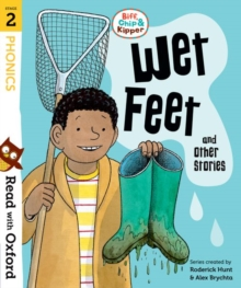 Read with Oxford: Stage 2: Biff, Chip and Kipper: Wet Feet and Other Stories, Paperback / softback Book
