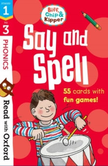 Read with Oxford: Stages 1-3: Biff, Chip and Kipper: Say and Spell Flashcards, Cards Book